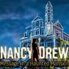 Download Nancy Drew: Message in a Haunted Mansion game