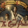 Download Robinson Crusoe and the Cursed Pirates game