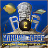 Big Kahuna Reef 2 - Downloadable Pirate Game