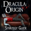 Dracula Origin: Strategy Guide - Downloadable Classic Adventure Game