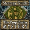The Crop Circles Mystery Strategy Guide - Downloadable Classic Adventure Game