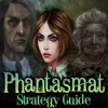 Phantasmat Strategy Guide - Downloadable Classic Adventure Game