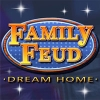 Download Family Feud: Dream Home game
