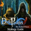 Dark Parables: The Exiled Prince Strategy Guide - Downloadable Classic Game`s Walkthrough