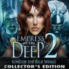 Download Empress of the Deep 2: Song of the Blue Whale Collector's Edition game