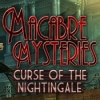 Download Macabre Mysteries: Curse of the Nightingale game