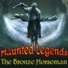Haunted Legends: The Bronze Horseman - Downloadable Classic Puzzle Game