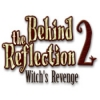 Behind the Reflection 2: Witch's Revenge - Downloadable Classic Adventure Game