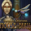 Fantastic Creations: House of Brass - Downloadable Classic Adventure Game