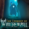 The Torment of Whitewall - Downloadable Classic Game