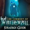 Download The Torment of Whitewall Strategy Guide game