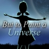 Download But to Paint a Universe game