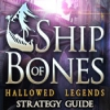 Download Hallowed Legends: Ship of Bones Strategy Guide game