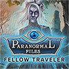 Download Paranormal Files: Fellow Traveler game