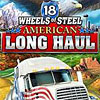 18 Wheels of Steel: American Long Haul - Downloadable Truck Game