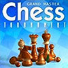 Grandmaster Chess Tournament - Downloadable Chess Game